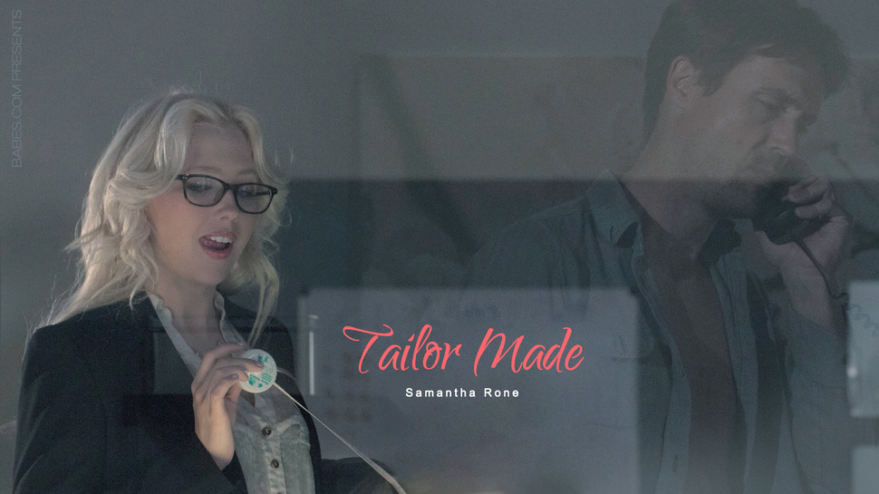 Babes - Tailor Made - Samantha Rone